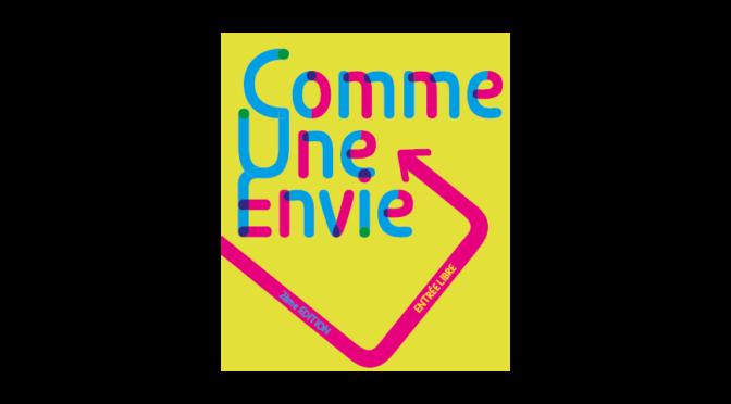 Festival Comme Une Envie ! (MAJ)