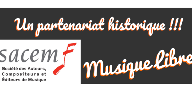 Musique Libre et le fond d'aide de la Sacem
